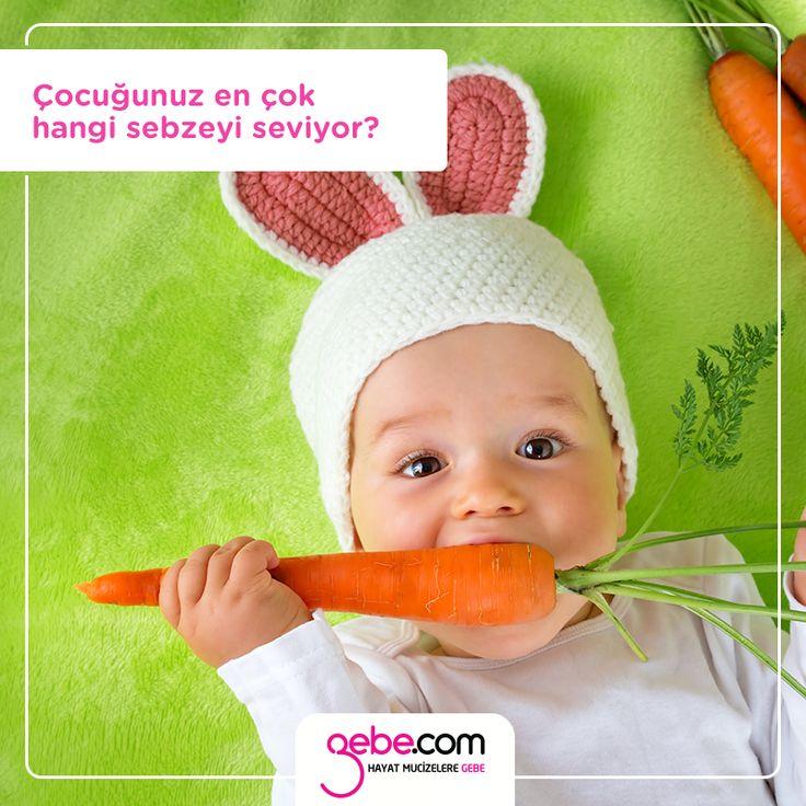 Çocuğunuz en çok hangi sebzeyi seviyor?   Çocuğunuzu havuç, kabak, patates, ıspanak, biber, soğan, fasulye gibi sindirimi kolay, enerji kaynağı sebzelerle besleyin.