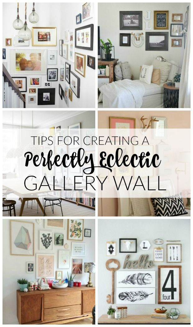 AWESOME Tips And INSPIRATION For Creating The Perfect Eclectic Gallery Wall Little House Of Four