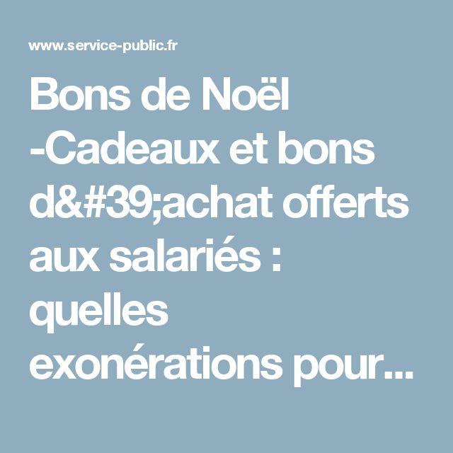 Bons de Noël -Cadeaux et bons d'achat offerts aux salariés: quelles exonérations pour l'entreprise ? - professionnels | service-public.fr