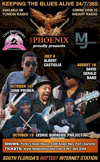 The Phoenix Radio - Bringing you the best #blues on the net 24/7 and on the live music stage in SW Florida w/ Albert Castiglia Band, David Gerald, John Primer and Cedric Burnside