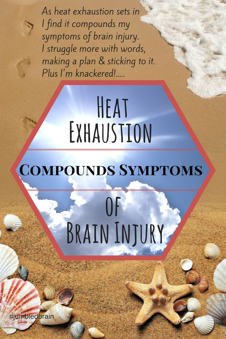 Heat exhaustion compounds symptoms of brain injury https://www.jumbledbrain.com/2017/07/10/brain-injury-heat-compounds-symptoms/ How heat can make brain injury symptoms worse.
