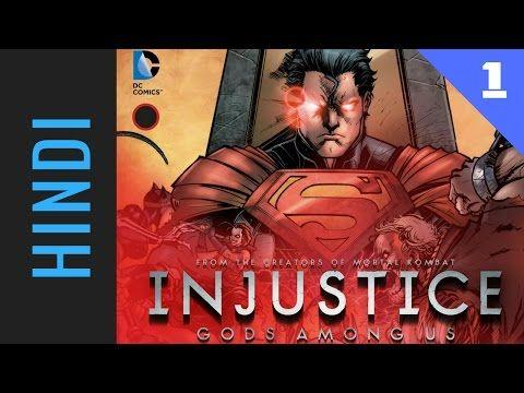 Injustice: Gods Among Us | Hindi