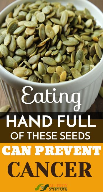 Eating Hand Full Of These Seeds Can Prevent Cancer | Cancer