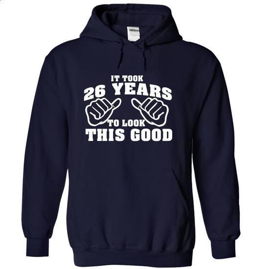It Took 26 Years To Look This Good Tshirt - 26th Birthday Tshirt - #clothing…