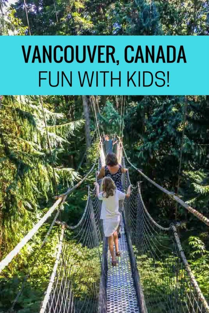Things To Do In Vancouver With Kids Canada Travel Vancouver Travel Canadian Travel