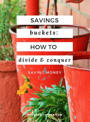 Saving money   Should you separate savings into targeted buckets or keep it all in one bank account   Staying motivated to save