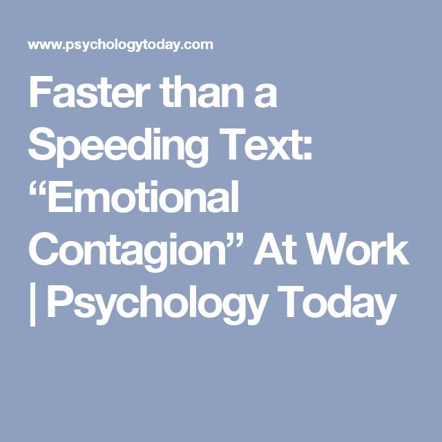 """Faster than a Speeding Text: """"Emotional Contagion"""" At Work 