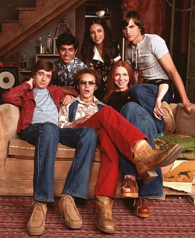 One of my favorite television shows.   That 70s Show.