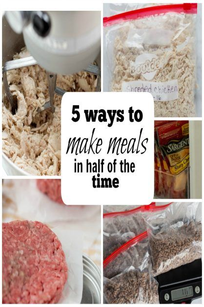 5 Ways to Make Meals in Half the Time