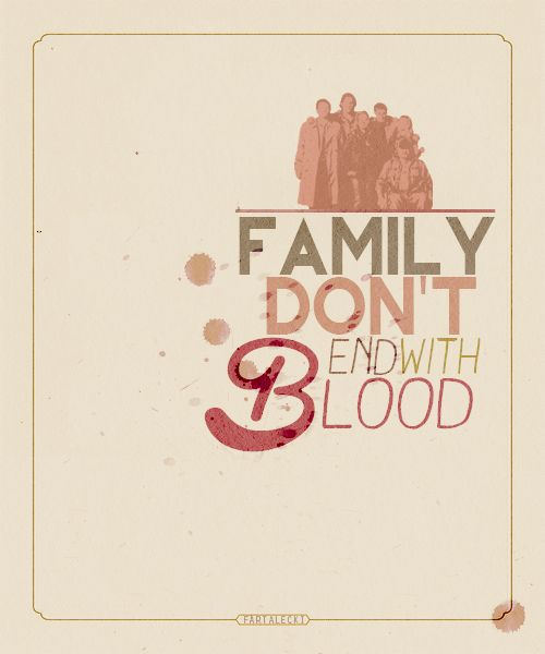 Supernatural Quotes Family Don T End With Blood: 117 Best Images About Supernatural Fandom On Pinterest