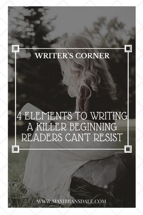 4 tips to Writing the Perfect Beginning