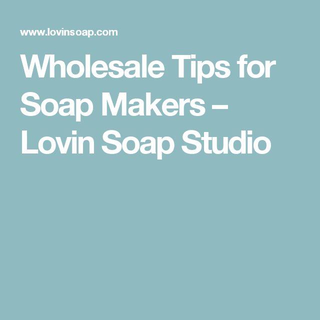 Wholesale Tips for Soap Makers – Lovin Soap Studio