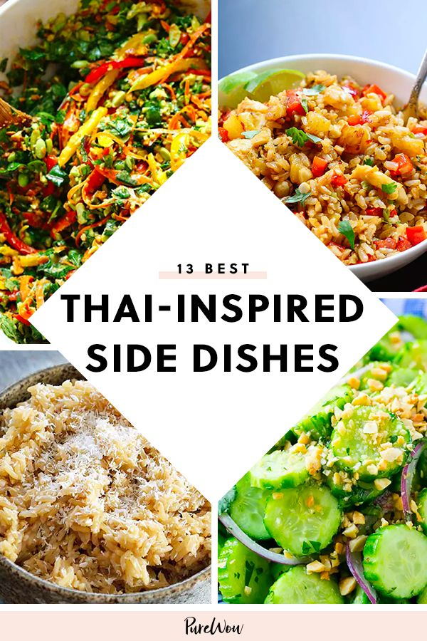 13 Thai Inspired Side Dishes To Spice Up Your Meal Asian Side Dishes Thai Side Dishes Asian Recipes