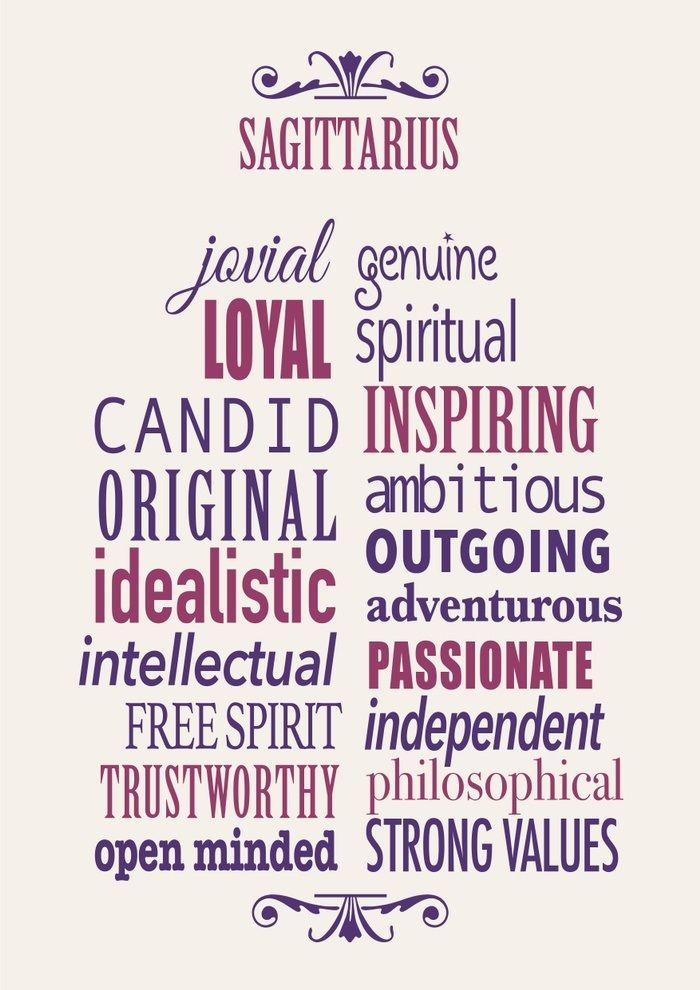 Sagittarius ~ inspiring, outgoing, and open-minded!