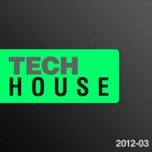 Deep Tech House (2012) | Download Music For Free - House Music Party All About House Music