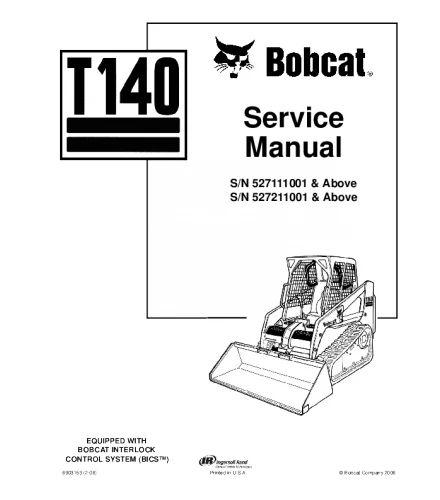 BOBCAT T140 COMPACT TRACK LOADER SERVICE REPAIR MANUAL