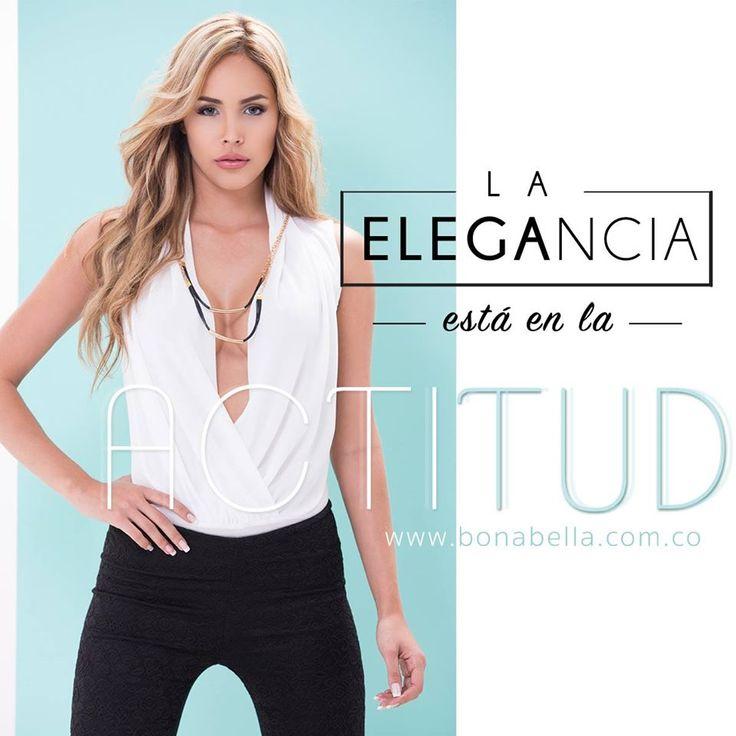 La mujer Bonabella, es elegante con una actitud decidida, siempre está espectacular con lo que decida lucir.