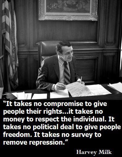 What it takes for compassion (Harvey Milk)