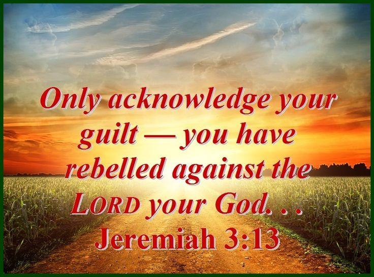 ACKNOWLEDGE YOUR GUILT – Jeremiah 3:13 | Mission Venture Ministries