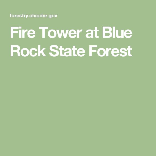 Fire Tower at Blue Rock State Forest