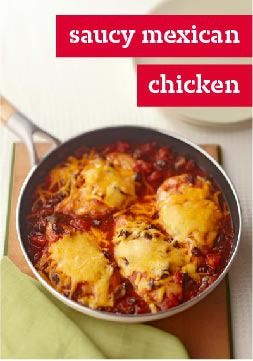 Saucy Mexican Chicken – Can something so cheesy be a Healthy Living recipe too? Yep. Simple and better-for-you ingredients combine with chicken for a saucy new take on the Mexican skillet.
