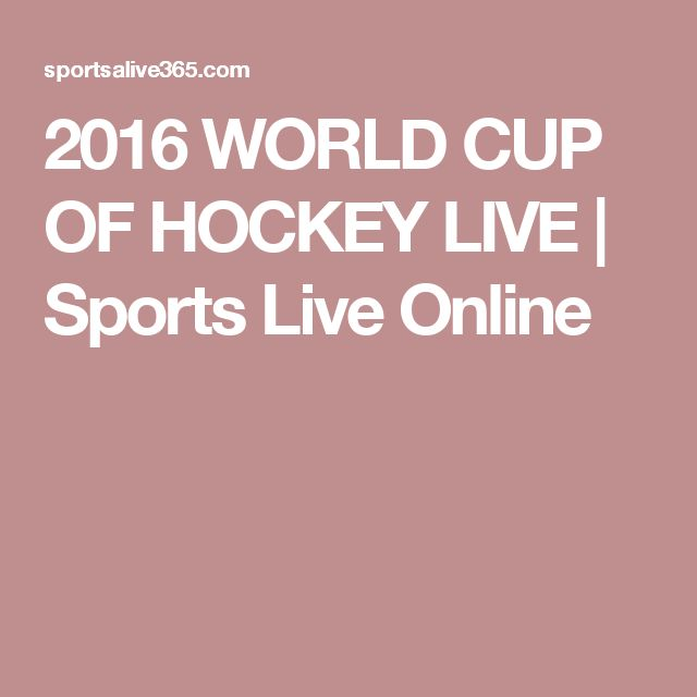 2016 WORLD CUP OF HOCKEY LIVE | Sports Live Online