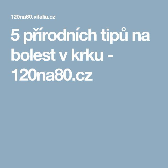 5přírodních tipů na bolest vkrku - 120na80.cz