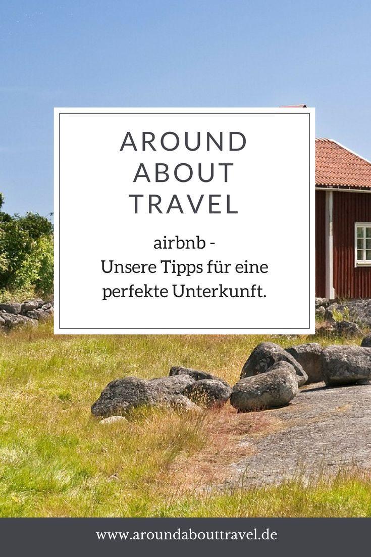 Hier geben wir Tipps, wie Ihr bei airbnb die perfekte Unterkunft findet. #airbnb