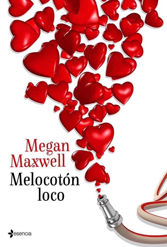 Melocotón Loco. Megan Maxwell