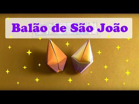 COMO FAZER BALÃO DE SÃO JOÃO DE ORIGAMI - YouTube