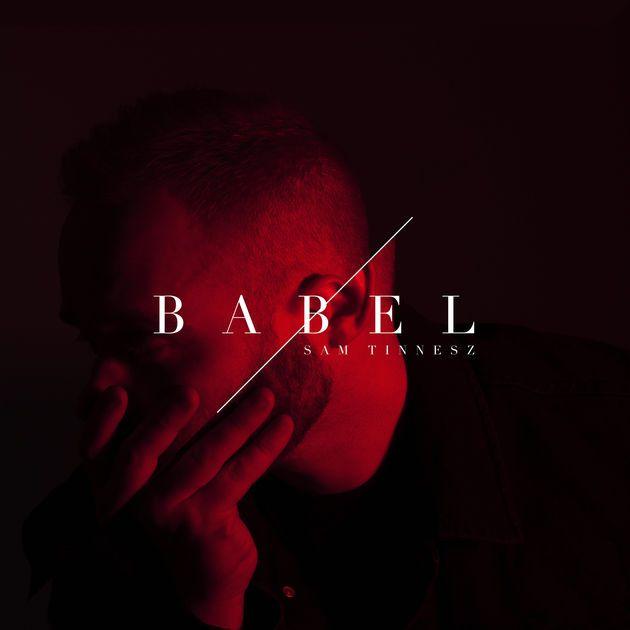 Sam Tinnesz album Babel