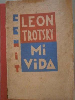 Mi vida. Ensayo Autobiografico: Trotsky, Leon
