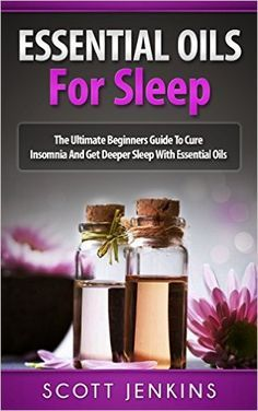 free ebook all about using essential oils to get a great night's sleep