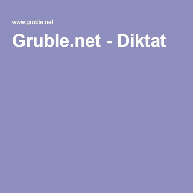 Gruble.net - Diktat