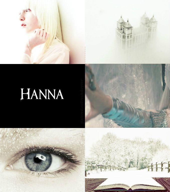<<Mi nombre es Hanna, y yo soy el Invierno. >>