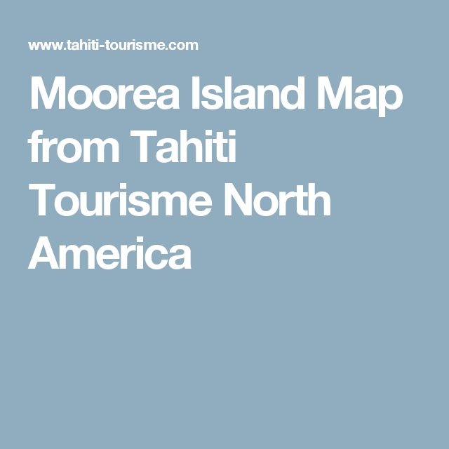 Are there any good detailed maps of the Tahitian Islands?