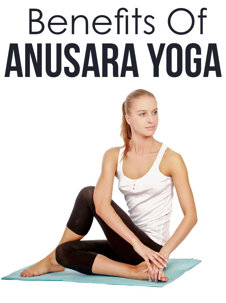 What Is Anusara Yoga And What Are Its Benefits.