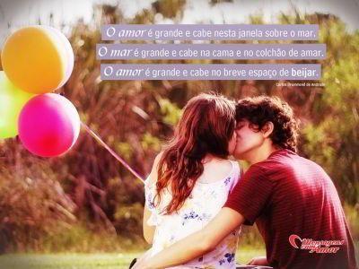"""""""O amor é grande, cabe nesta janela sobre o mar. O mar é grande e cabe na cama e no colchão de amar. O amor é grande e cabe no breve espaço de beijar."""" #beijo #DiaDoBeijo"""