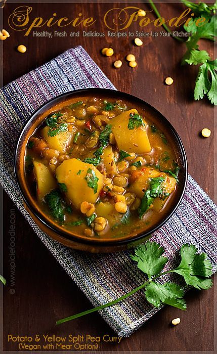 Potato and Yellow Split Pea Curry Recipe (Vegan with Meat Option) | Spicie Foodie Healthy Recipes