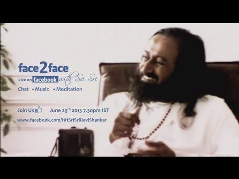 SRI SRI RAVI SHANKAR has touched over 370 million lives with a vision of a One-World Family living in A Stress-Free, Violence-Free society.  It's time to MEET HIM and SHARE HIS VISION of Love & Compassion. Meet THE GURU OF JOY, LIVE on FACEBOOK! Join Sri Sri FACE2FACE for a chat and a special meditation on 23rd June 2013, 7:30pm IST (http://www.facebook.com/HHSriSriRaviS...) More info: http://www.artofliving.org/face2face #srisri #srisriravishankar #oneworldfamily #artofliving…