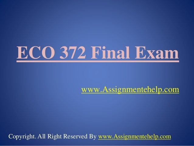 The ECO 372 Final Exam Latest Online HomeWork Help free is an additional segment provided for the students to understand the motive of writing the paper. The first four questions are performed in the question paper to explain the students' the manner in which the exam is to be performed.