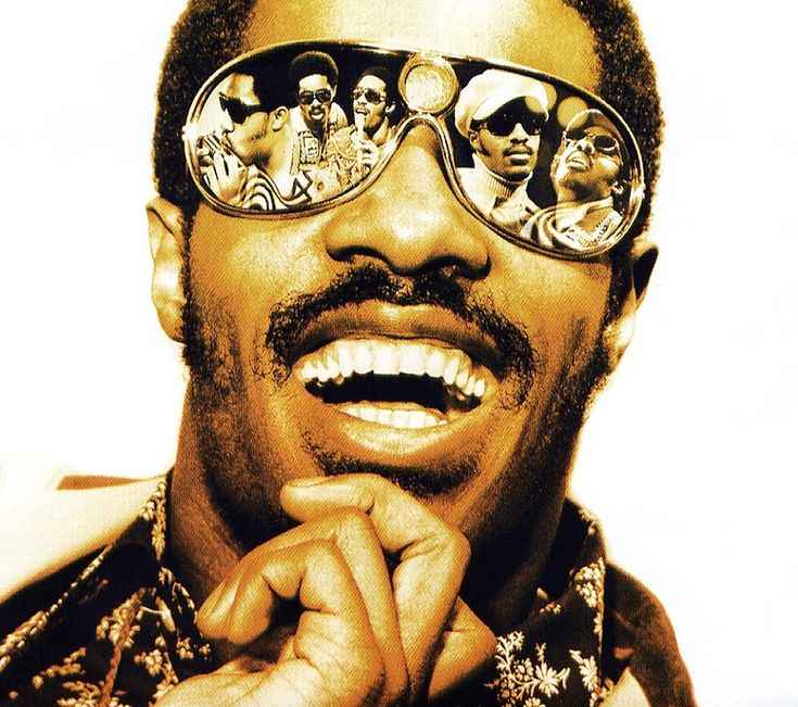 Stevie Wonder - my all time favorite - he is my heart and soul - my everything - he has gotten me through my life.