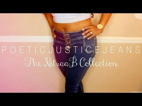 Denim for Every Curve - The NitraaB Collection (Poetic Justice Jeans)