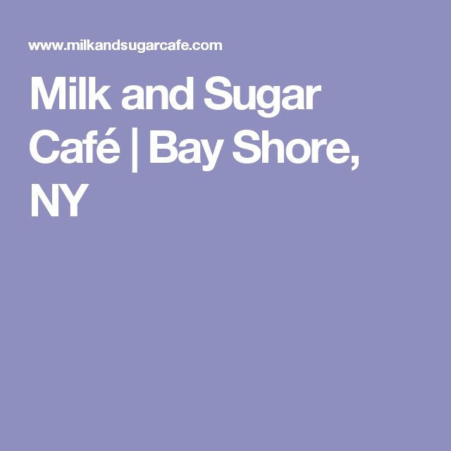 Milk And Sugar Cafe Bay Shore Ny