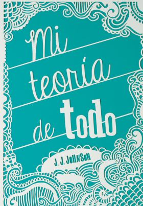 """Real or not real Books: Reseña: """"Mi Teoría de Todo"""" de J.J. Johnson"""