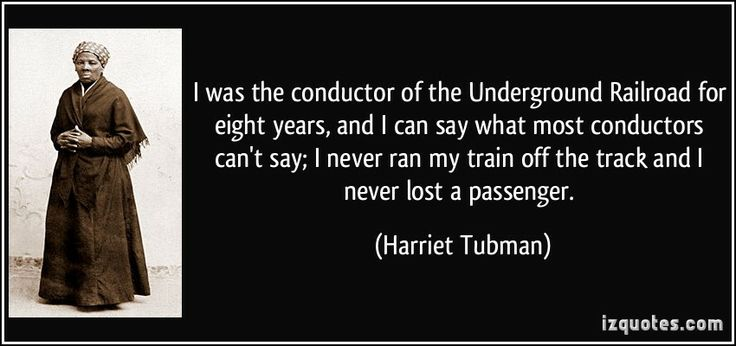 Image result for Harriet Tubman quotes