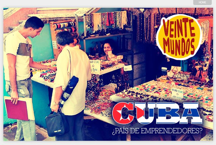 Cuba, país de emprendedores | VeinteMundos Magazines