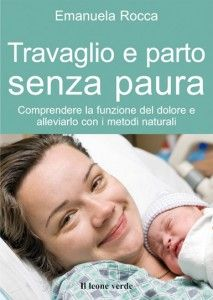 Il parto naturale senza paura del dolore