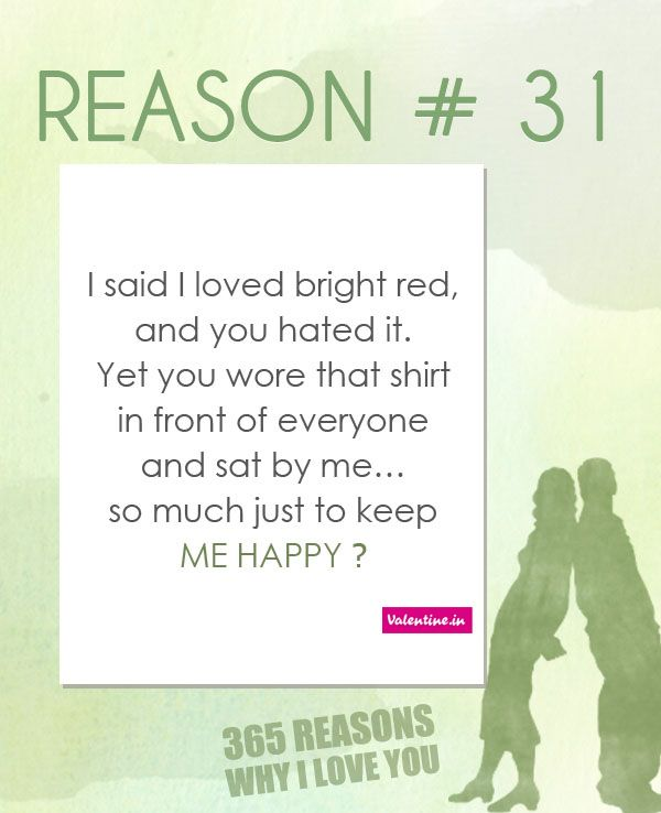 Reasons why I love you # 31 365 Love Quotes for Him Pinterest