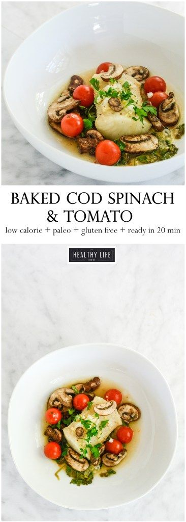 Baked Cod Spinach Tomato Packets | Gluten Free Recipes | Paleo Recipes | Whole30 Recipes | Low-Calorie Recipes | Easy Recipes | Healthy Weeknight Dinner Recipe